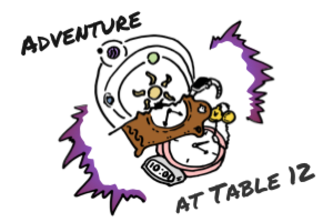 Adventure at Table 12