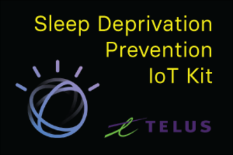 Sleep Deprivation Prevention IoT Kit