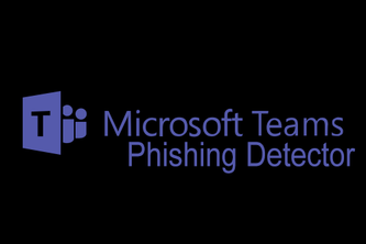 Microsoft Teams Phishing Detection