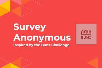Survey Anonymous
