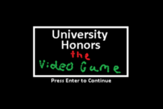 Honors Program: The Game