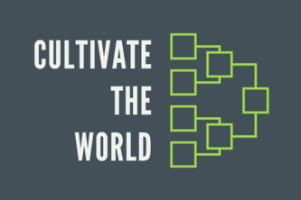 Cultivate the World