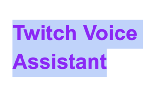 Twitch Voice Assistant