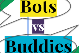 Bots vs Buddies