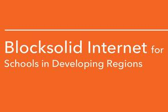 Blocksolid Internet for Schools in Developing Regions