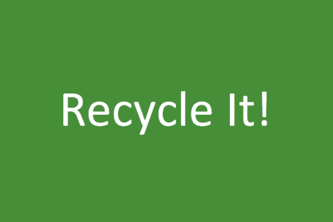 Recycle It!