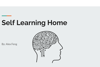 Self Learning Home