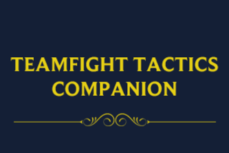 Teamfight Tactics Companion