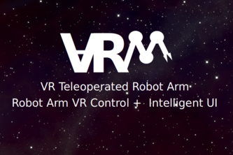 VRM - VR Teleoperated Robot Arm