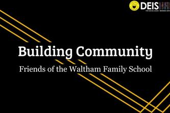 Friends of the Waltham Family School