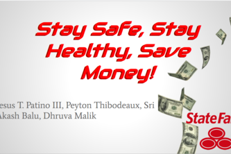 Stay Safe, Stay Healthy, Save Money!