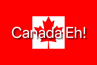 Canada Eh! | A Site for Information and Entertainment