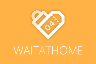 Wait at Home