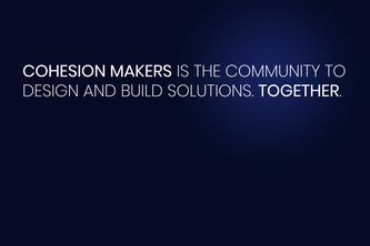Cohesion Makers