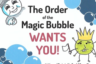 The Order of the Magic Bubble Wants YOU