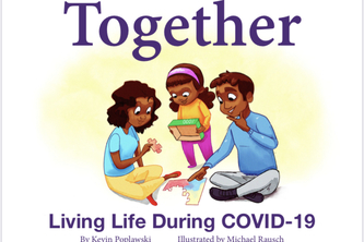 Together: Living Life During COVID-19