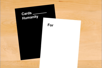 "Cards ""For"" Humanity"