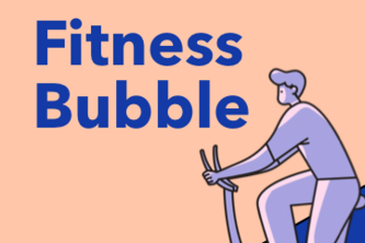 Fitness Bubble