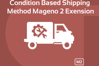 Condition Based Shipping Method Magento 2 Extension