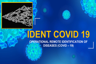 OPERATIONAL REMOTE IDENTIFICATION OF DISEASES  (COVID – 19)