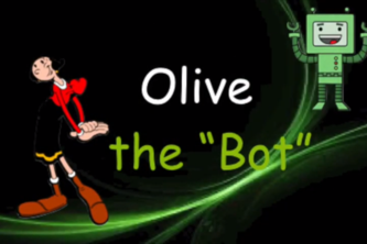 Olive the Bot