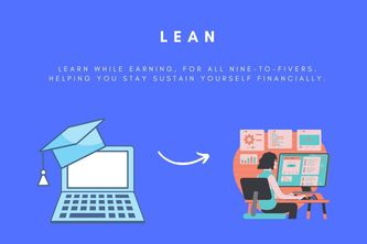 LEAN (Learn while Earning, upskilling All workers Now)