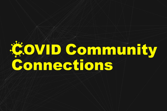 COVID Community Connections