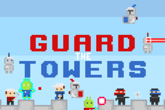 Guard The Towers