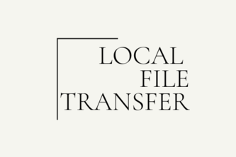 Local File Transfer