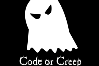 Code or Creep