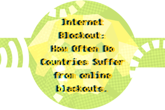 Internet Blockout: How Often Do Blackouts occur?