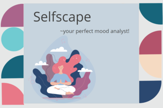 Selfscape ~ your perfect mood analyst
