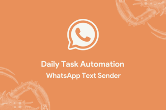 Daily Task Automation - WhatsApp Message Sender