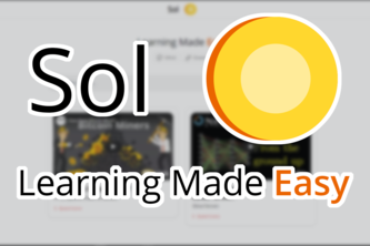 Sol - Learning Made Easy @ learnwithsol.com