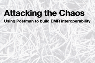 EMR Interop –Attacking the Chaos
