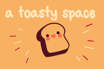 A Toasty Space