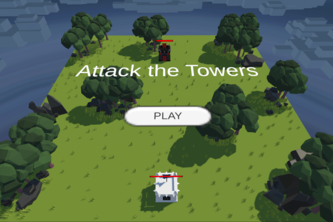 Unity Game - Attack the Towers!!!