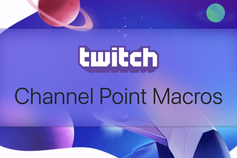 Twitch Channel Point Macros
