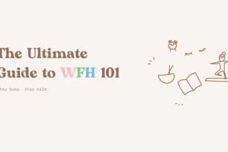 The Ultimate Guide to WFH 101