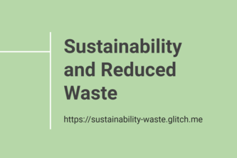 Sustainability And Reduced Waste
