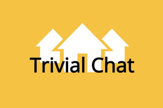 Trivial Chat