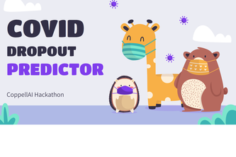 Student Dropout Predictor during COVID