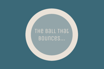 The Ball That Bounces...