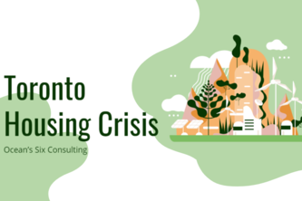 Toronto Housing Crisis: Oceans Six Consulting Group Proposal
