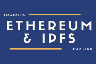 Ethereum and IPFS  Toolkits