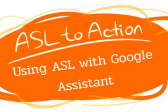 ASL to Action