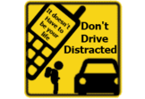 It doesn't have to be your life... Don't Drive Distracted