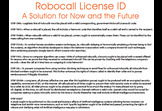 Robocall License ID - A Solution for Now and the Future
