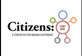 Citizens:Start Here - A Starter Kit for Making a Difference