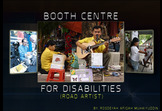 Booth Centre for Disabilities (Road Artist)